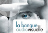 La_banque_audiovisuelle